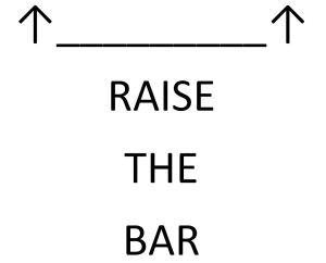 Blog 31 Raise the Bar